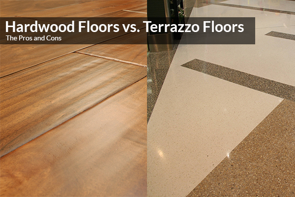 Terrazzo Floors vs Hardwood Floors